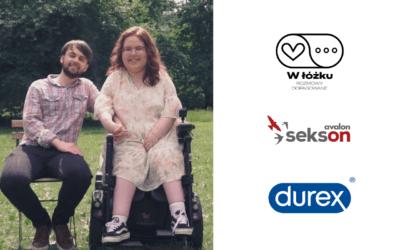 """O niepełnosprawności iseksualności wnowym odcinku serii marki Durex iFundacji Avalon  """"W ŁÓŻKU. Rozmowy dopasowane"""""""